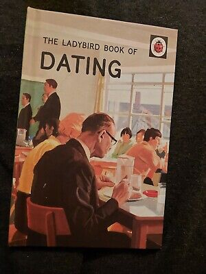 The Ladybird Book Of Dating (Funny, Comedy, For Adults, Illustrated. Great Gift) • 1£