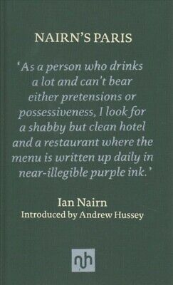Nairn's Paris, Hardcover By Nairn, Ian; Hussey, Andrew (INT), Like New Used, ... • 13.56£
