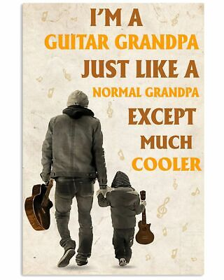 £12.93 • Buy I'm A Guitar Grandpa Just Like A Normal Grandpa Except Much Cooler Poster