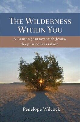 AU24.36 • Buy Wilderness Within You : A Lenten Journey With Jesus, Deep In Conversation, Pa...