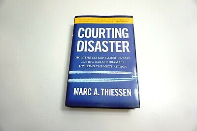 AU11.73 • Buy Signed Courting Disaster Hardback Book By Marc A Thiessen 2010 1st Edition