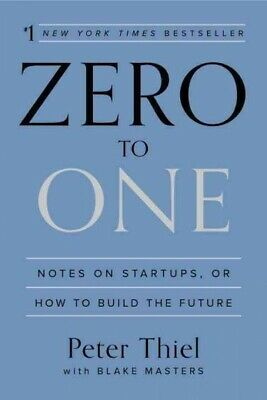 AU26.10 • Buy Zero To One : Notes On Startups, Or How To Build The Future, Hardcover By Thi...