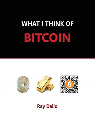 $11.25 • Buy Dalio Ray-What I Think Of Bitcoin BOOK NEW