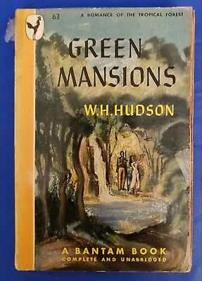 £2.91 • Buy Green Mansions W H Hudson Bantam #63 1st 1946 PB Romance In Tropical Forest GD-