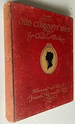 £56.84 • Buy 1913 THE OLD CURIOSITY SHOP, 21 LARGE COLOUR PLATES, Charles Dickens, Reynolds