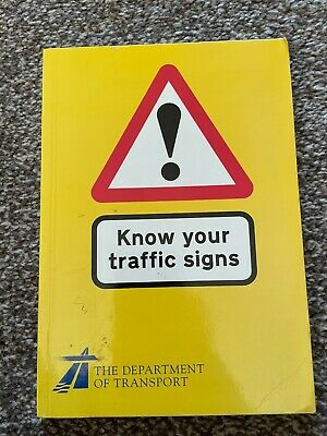 £1.99 • Buy Know Your Traffic Signs PB