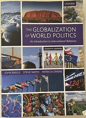 The Globalization Of World Politics (7th Edition) • 15.89£