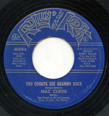 Rare Rockabilly 45 - Mac Curtis - You Oughta See Grandma Rock - Rollin' Rock • 7.27£