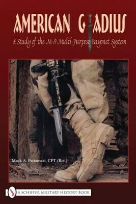 AU53.68 • Buy American Gladius : A Study Of The M-9 Multi-purpose Bayonet System, Hardcover...