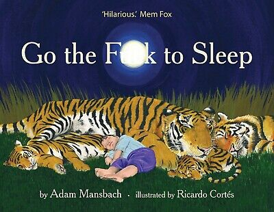 AU23.99 • Buy Brand New Go The Fuck To Sleep HARDCOVER BOOK By Adam Mansbach AU