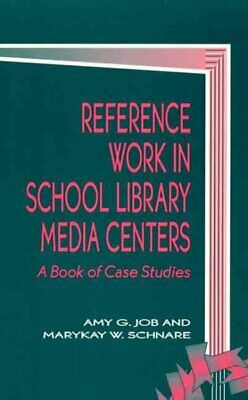 £47.68 • Buy Reference Work In School Library Media Centers : A Book Of Case Studies, Pape...