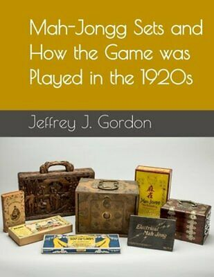 $22.18 • Buy Mah-Jongg Sets And How The Game Was Played In The 1920s By Jeffrey J Gordon: New