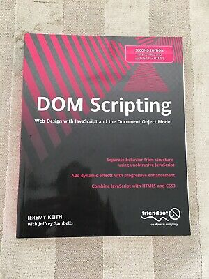 £8.90 • Buy DOM Scripting: Web Design With JavaScript And The Document Object Model By...