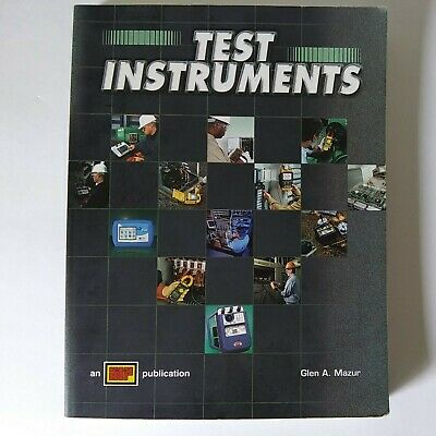 £13.43 • Buy TEST INSTRUMENTS An ATP Publication 2005 Book On Electrical Test Instrument Use