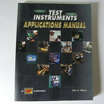 £13.43 • Buy TEST INSTRUMENTS APPLICATION MANUAL 2005 Book On Electrical Test Instrument Use