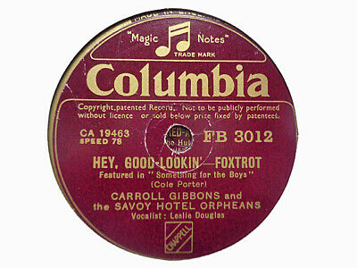 £3.99 • Buy CARROLL GIBBONS / SAVOY ORPHEANS - Hey, Good-Lookin' / Ask Me 78 Rpm Disc (A+)