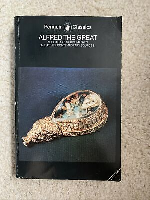 £2.84 • Buy Alfred The Great: Asser's Life Of King Alfred And Other Contemporary Sources By