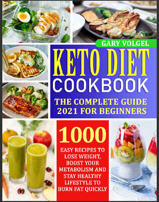 $2.22 • Buy Keto Diet Cookbook  The Complete Guide 2021 For Beginners 1000 Easy Recipe**