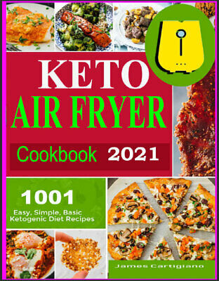 $2.22 • Buy Keto Air Fryer Cookbook 2021  Quick And Easy Air Fryer Recipes For Busy***