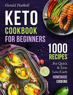 $2.22 • Buy Keto Cookbook For Beginners  1000 Recipes For Quick & Easy Low-Carb Homemade*