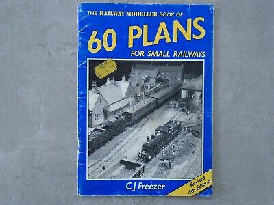£2 • Buy The Railway Modeller Book Of 60 Plans   C. J. Freezer. Revised 4th Edition.