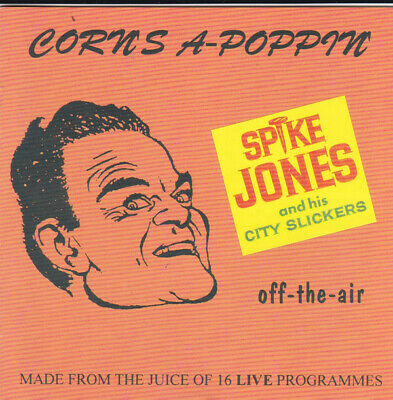 £3 • Buy Spike Jones And His City Slickers - Corn's A-Poppin' (CD, Album, RM) -