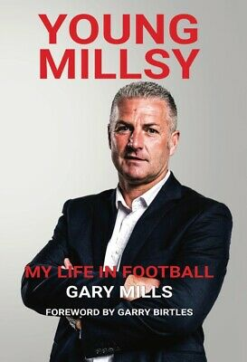 £17.95 • Buy Young Millsy Gary Mills Football Autobiography Signed Book Forest Leicester York