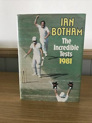 £7.99 • Buy Ian Botham The Incredible Tests 1981 With 6 Signatures & Ticket Stubs 1st Ed DJ