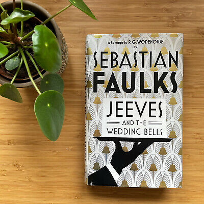 £99.99 • Buy Sebastian Faulks, Signed 1st Edition, Jeeves And The Wedding Bells, VG+