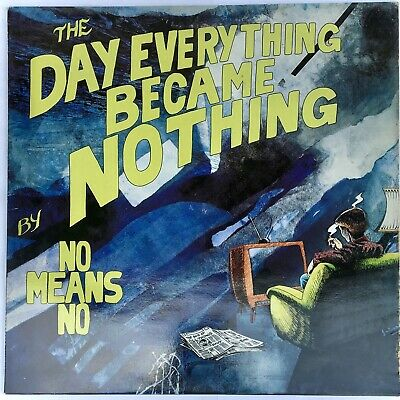 £11.03 • Buy NoMeansNo: The Day Everything BecameNothing 1988 Alterntive Tentacls VIRUS62 VG+