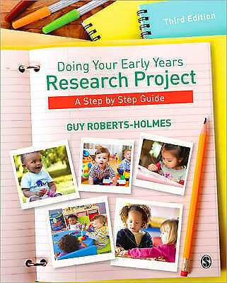 £1.80 • Buy Doing Your Early Years Research Project: A Step By Ste... By Roberts-Holmes, Guy
