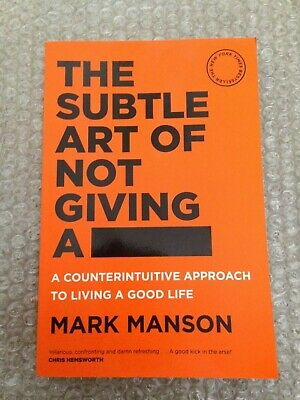 AU18.50 • Buy The Subtle Art Of Not Giving A F*ck: A Counterintuitive Approach To Living A Goo