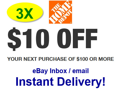 $5.99 • Buy (3X)THREE Home Depot 10 OFF 100 Promo.3Coupons In-store Only-fast Delivery