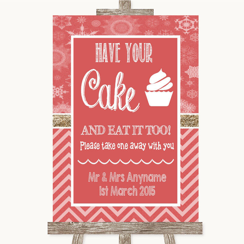 Wedding Sign Poster Print Red Winter Have Your Cake & Eat It Too • 19.99$