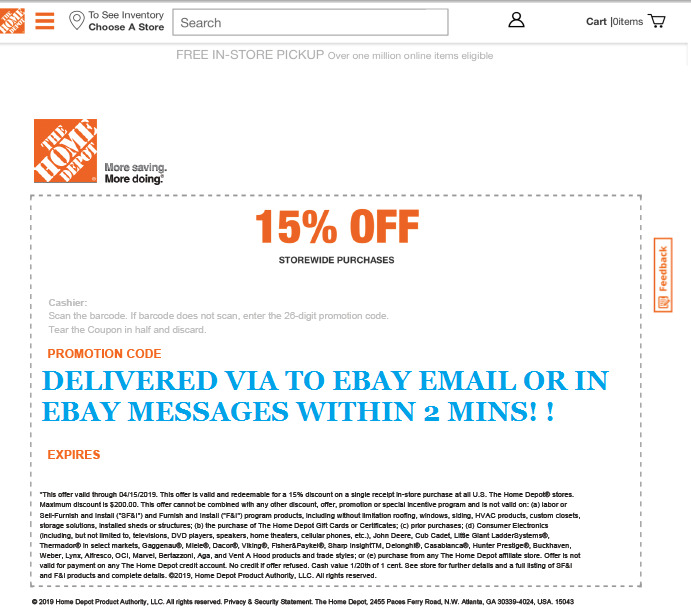 $29.98 • Buy ( ONE ) 1 X Home Depot 15% OFF Coupon Save Up To $200-INSTORE ONLY EMAILDELIVERY