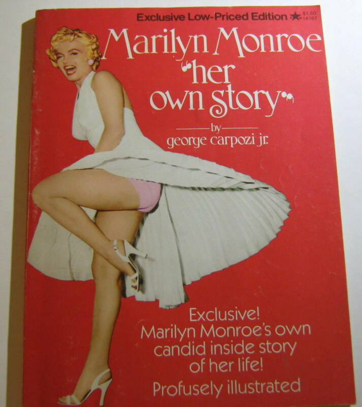 1973 Marilyn Monroe Her Own Story By George Carpozi Jr. 112 Pages PB • 9.99$