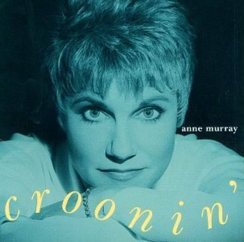 Croonin' By Anne Murray • 3.59$
