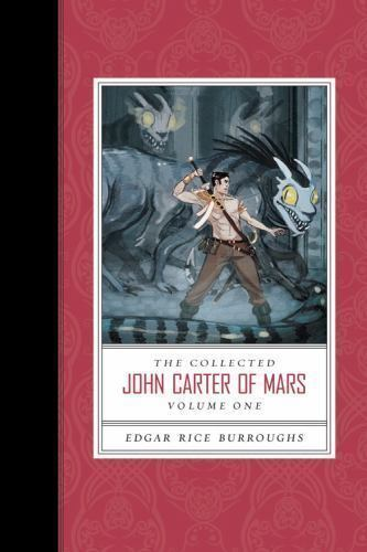 The Collected John Carter Of Mars [A Princess Of Mars, Gods Of Mars, And Warlord • 5.26$