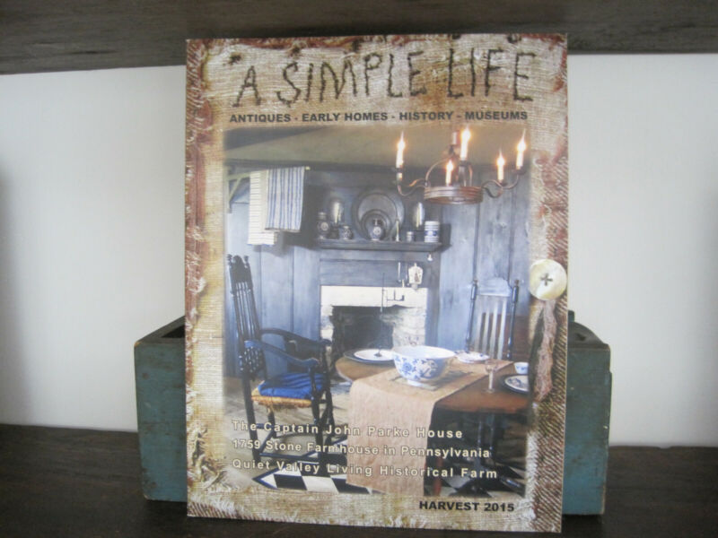 $4.99 • Buy A SIMPLE LIFE MAGAZINE HARVEST  2015 Antiques Early Homes History Primitives