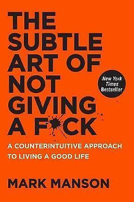 AU24.73 • Buy The Subtle Art Of Not Giving A Fck: A Counterintuitive Approach To Living A Good